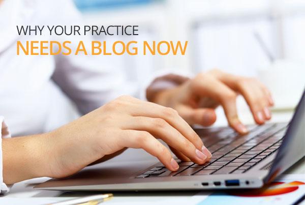 whyyourpracticeneedsablog