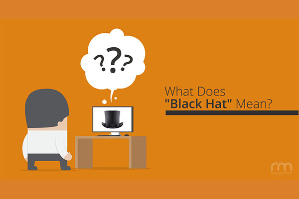 What Is Black Hat Search Engine Optimization?