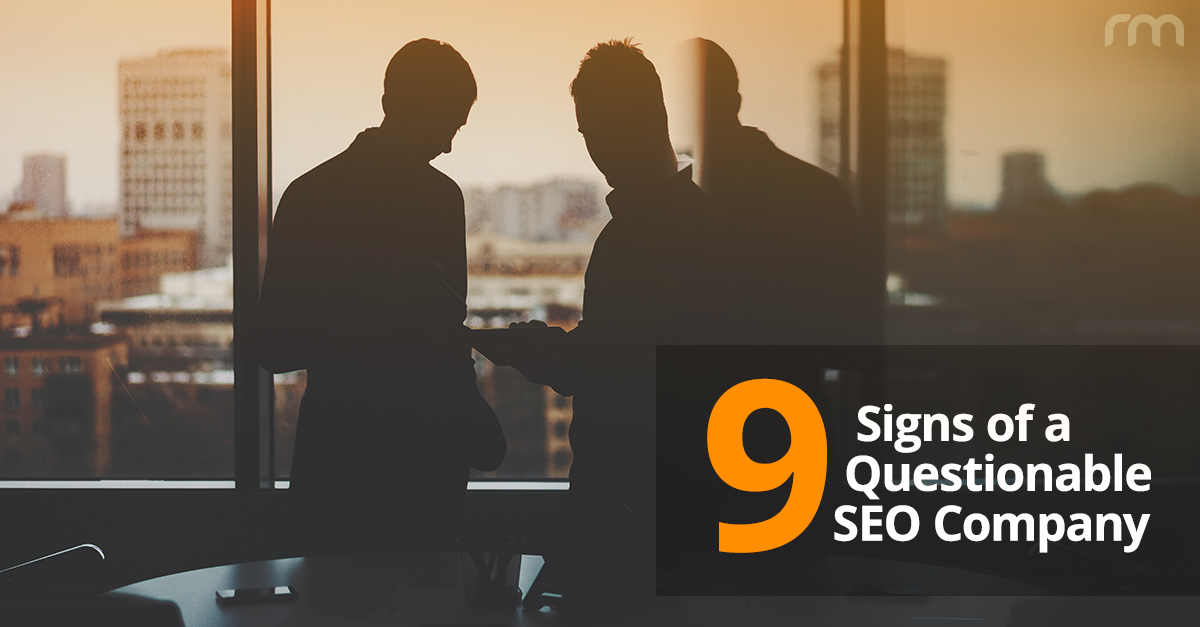 9 signs of a questionable SEO firm