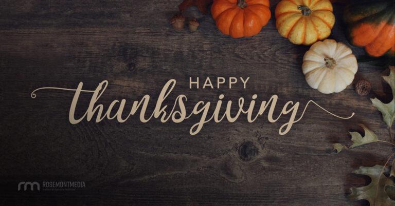 Happy Thanksgiving 2018 from Rosemont Media!