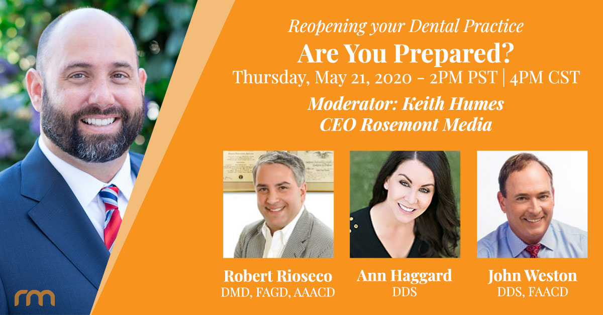 Rosemont Media CEO Keith Humes will host an AACD webinar to discuss how dental practices can reopen safely and attract patients as business resumes.