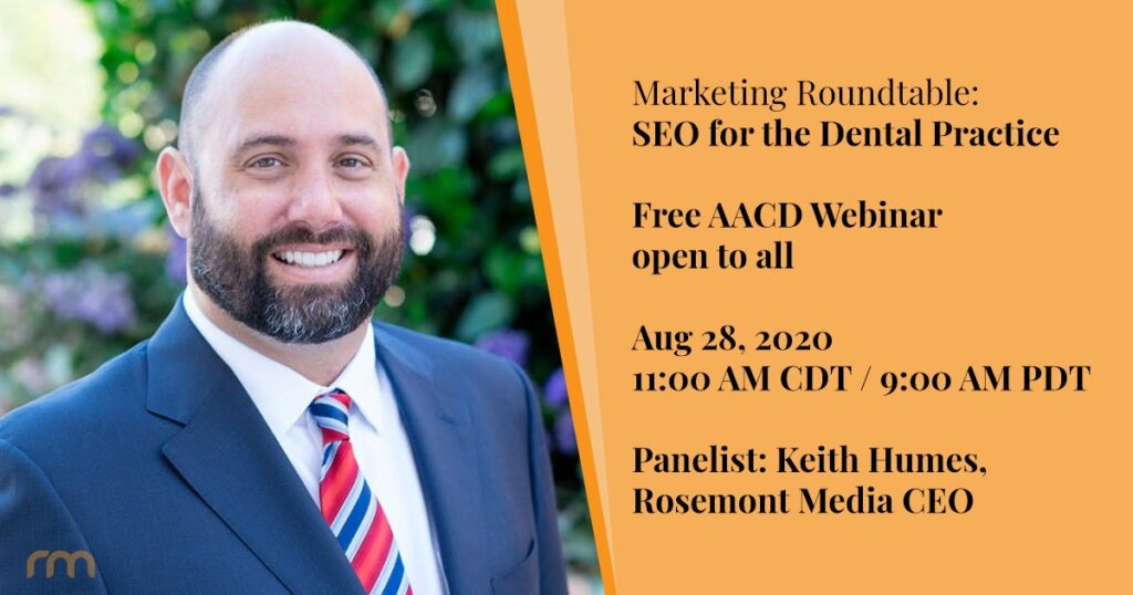Rosemont Media CEO Keith Humes to speak at AACD's Marketing Roundtable: SEO for the Dental Practice