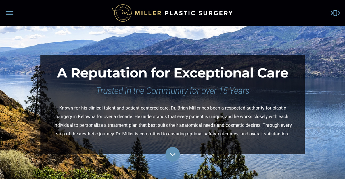 Rosemont Media recently designed a new responsive website for Miller Plastic Surgery in Kelowna, British Columbia